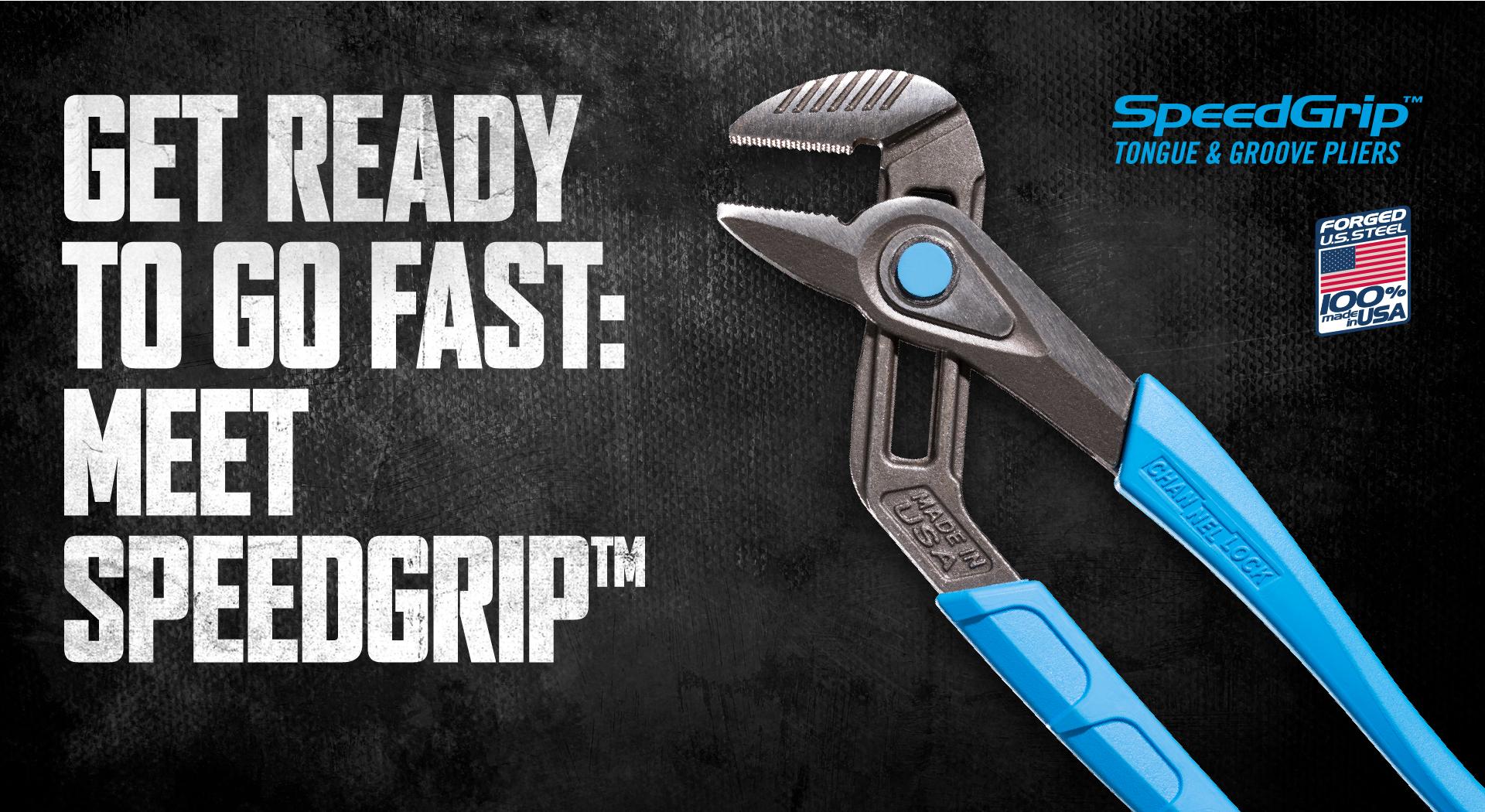 Get Read to Go Fast: Meet SpeedGrip™